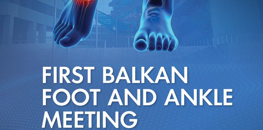 first-balkan-foot-and-ankle-meeting